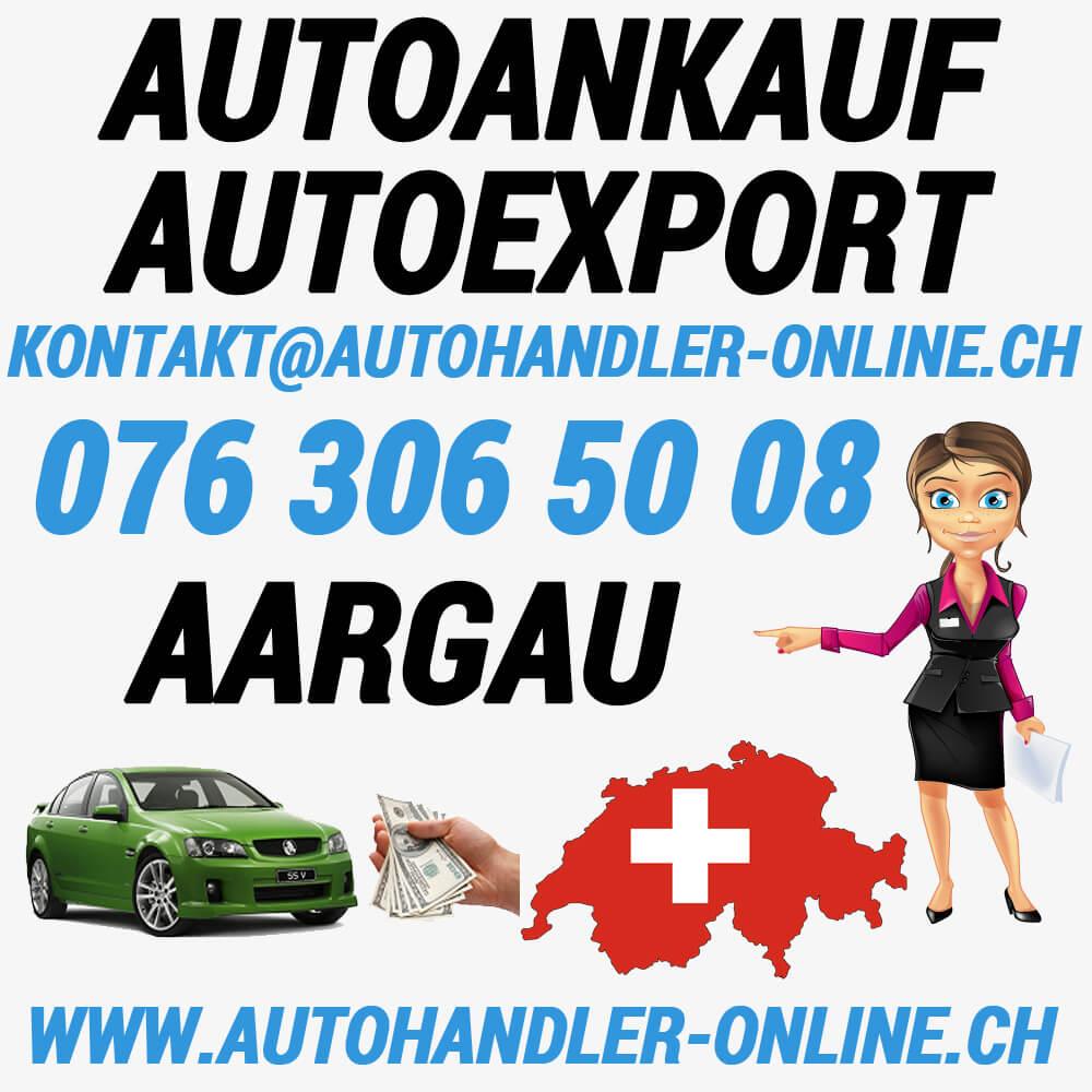 autoankauf autoexport autohandler Aargau