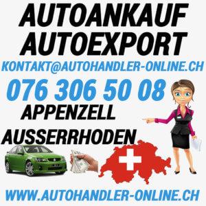 autoankauf autoexport autohandler Appenzell Ausserrhoden