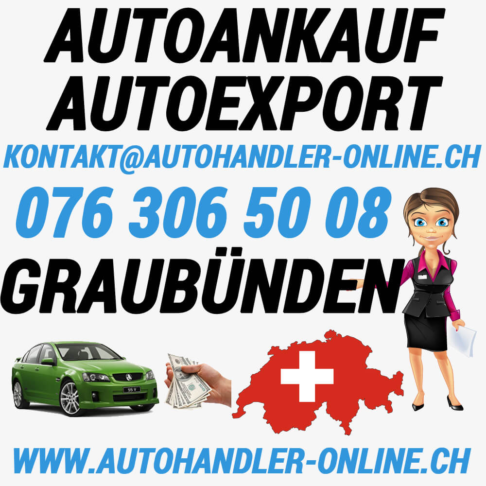 autoankauf autoexport autohandler Graubunden