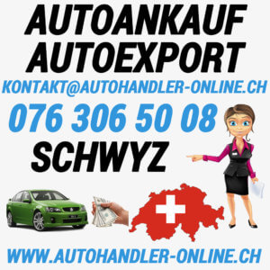 autoankauf autoexport autohandler Schwyz