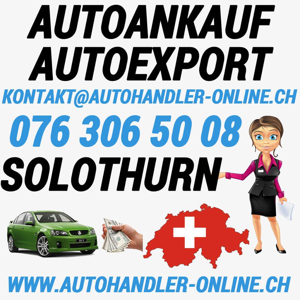 autoankauf autoexport autohandler Solothurn