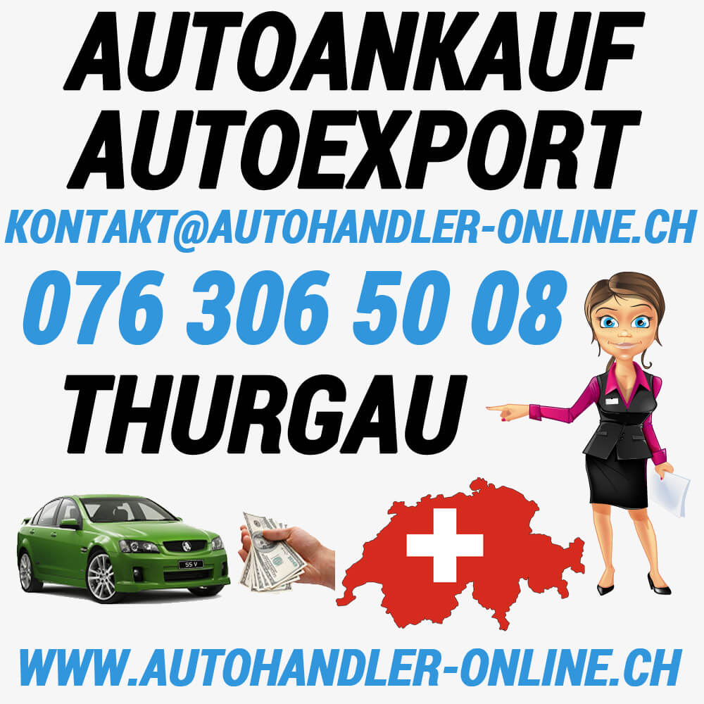 autoankauf autoexport autohandler Thurgau